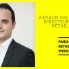 Arnaud Gallet nommé directeur de Paris Retail Week